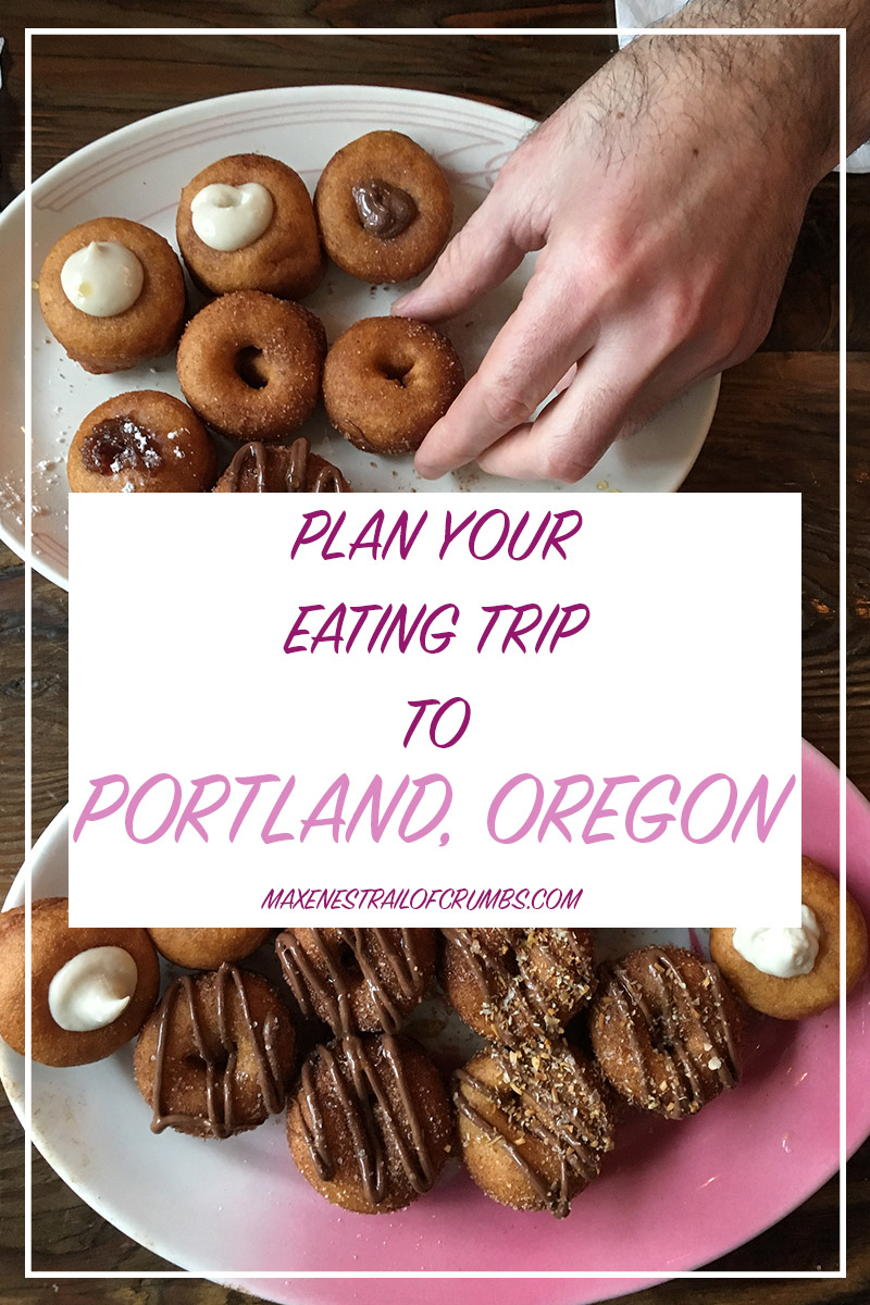 PLAN YOUR PORTLAND, OREGON FOOD TRIP