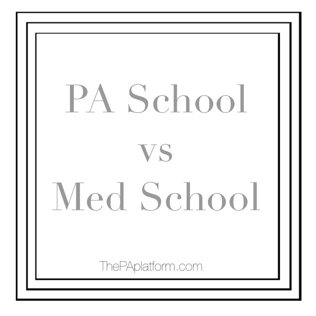 PA School vs Medical School — The PA Platform