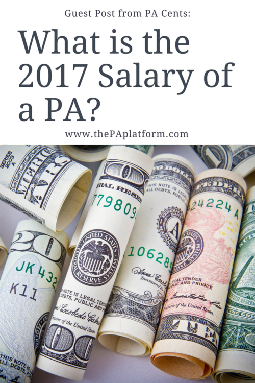 Guest Post from PA Cents: What is the 2017 Salary of a PA? — The PA