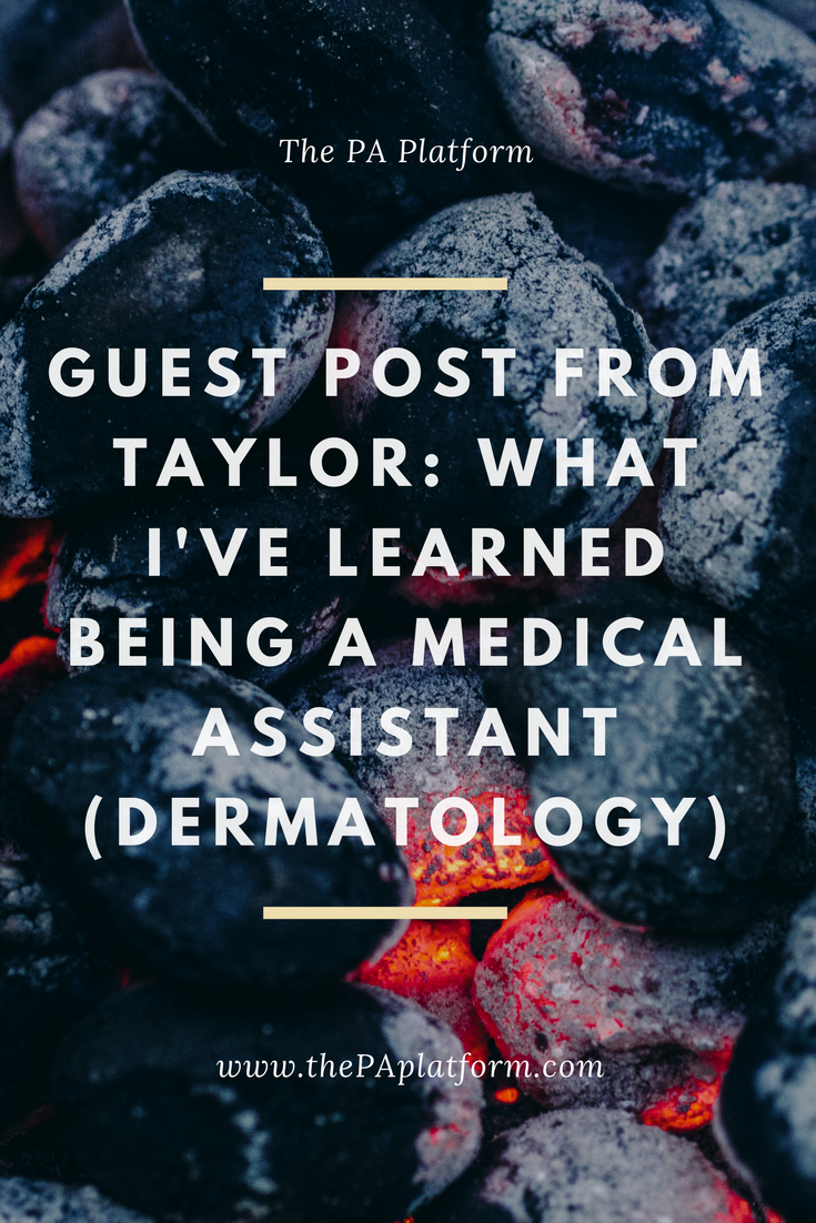 Guest Post from Taylor_ What I've Learned Being a MEdical Assistant (Dermatology).png