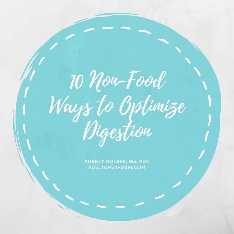 10 Non-Food Ways to Optimize Digestion.png