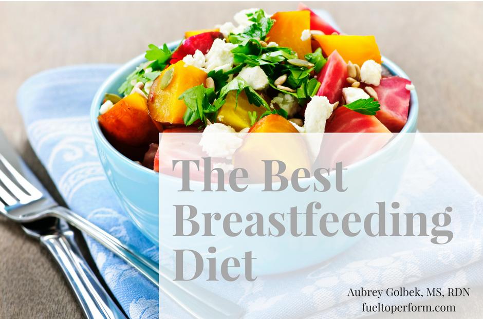 best breastfeeding diet