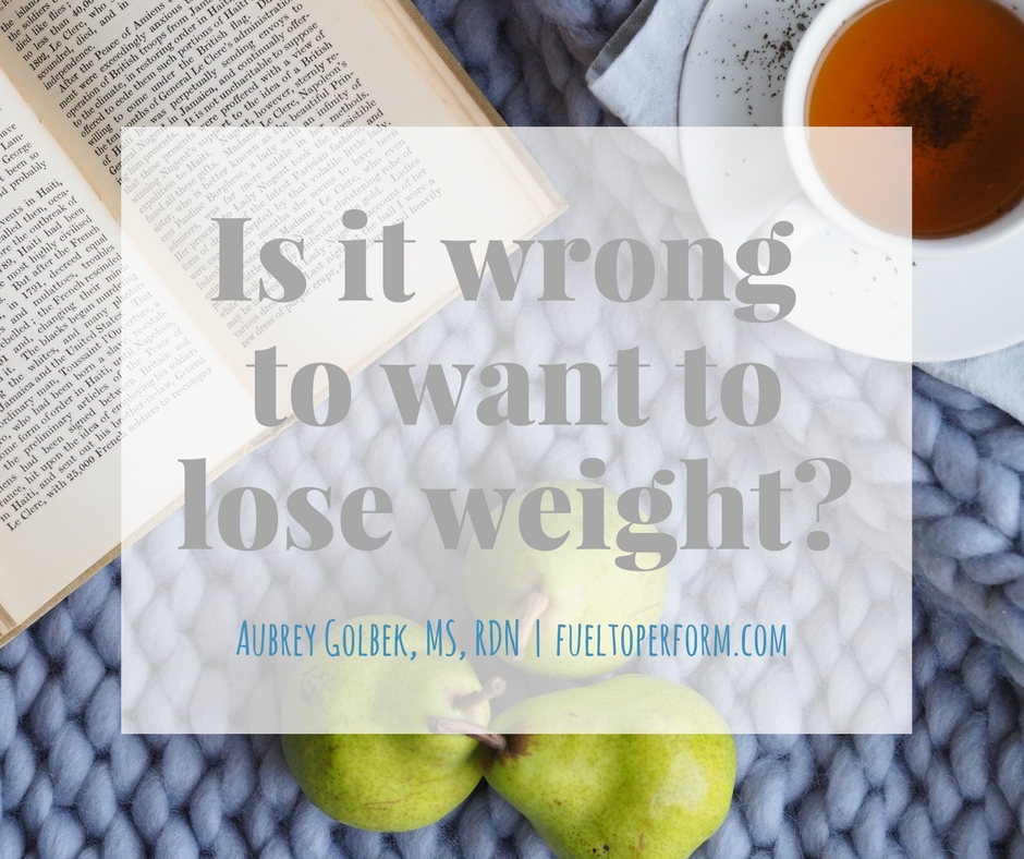 Is It Wrong to Want to Lose Weight_.jpg