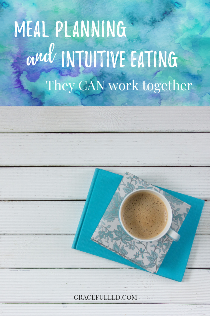 meal planning + intuitive eating