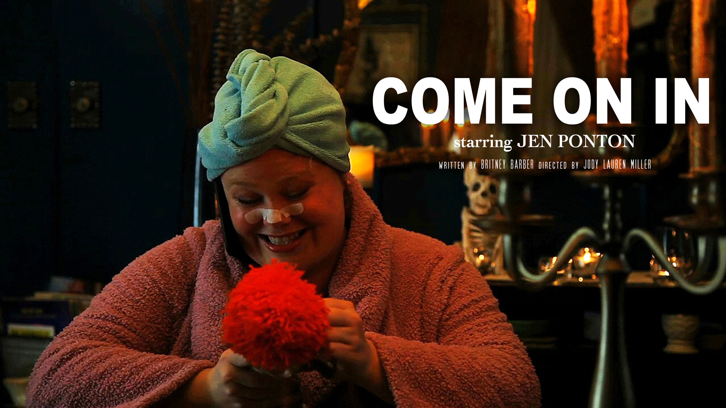 Come On In Starring Jen Ponton