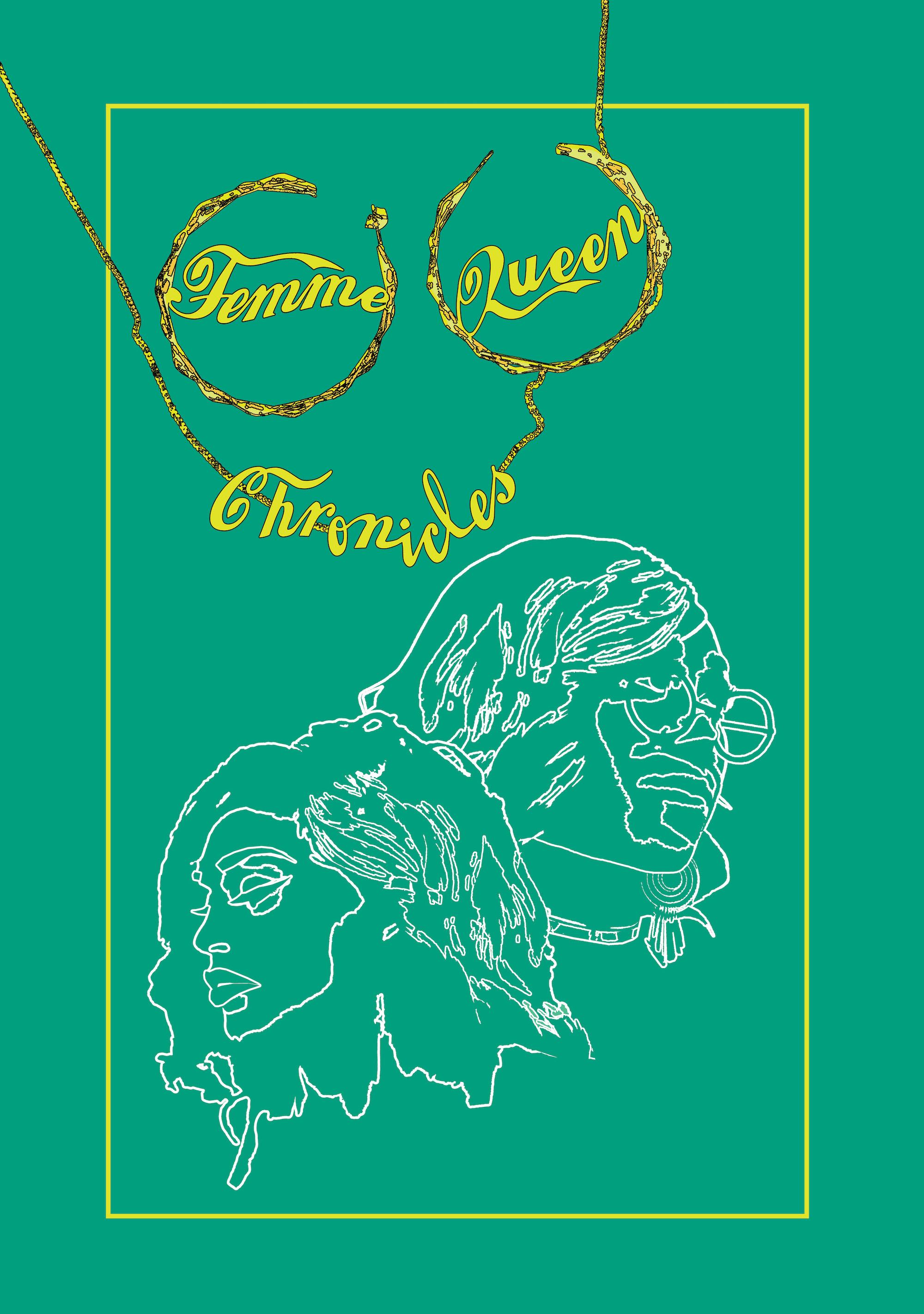 Femme Queen Chronicles