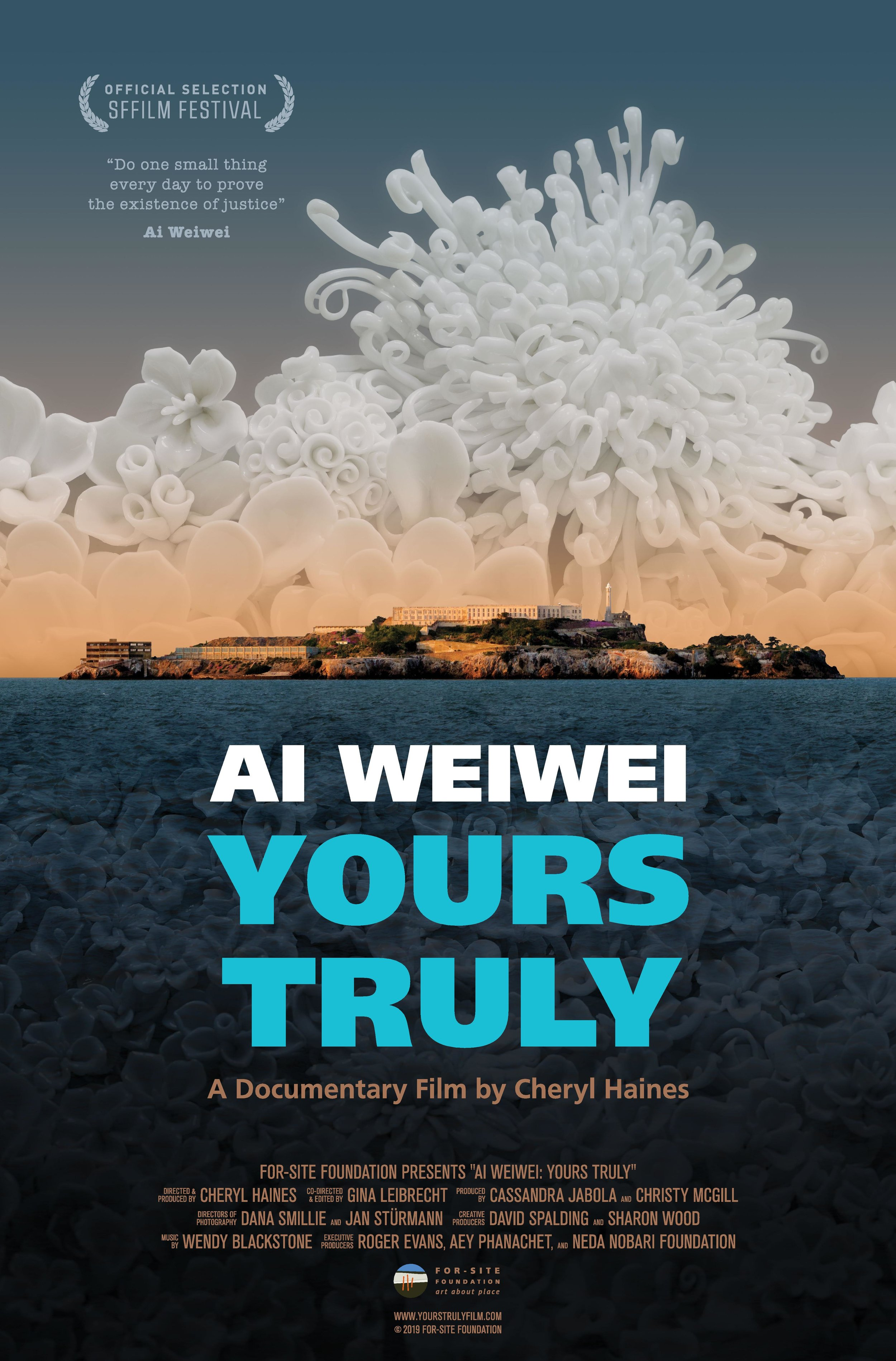 Ai Weiwei: Yours Truly poster