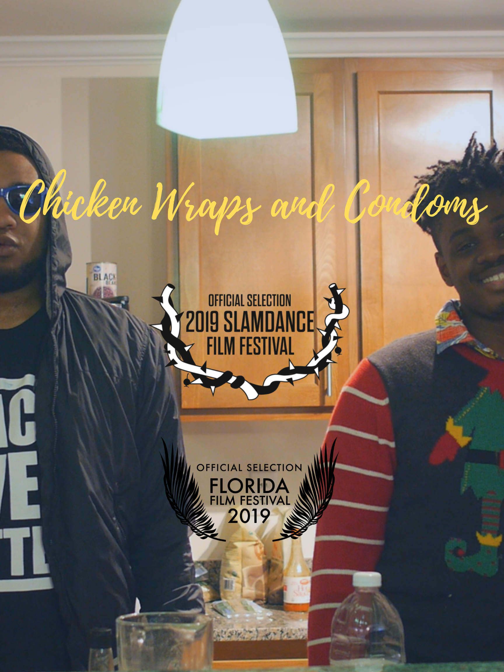 Chicken Wraps and Condoms poster