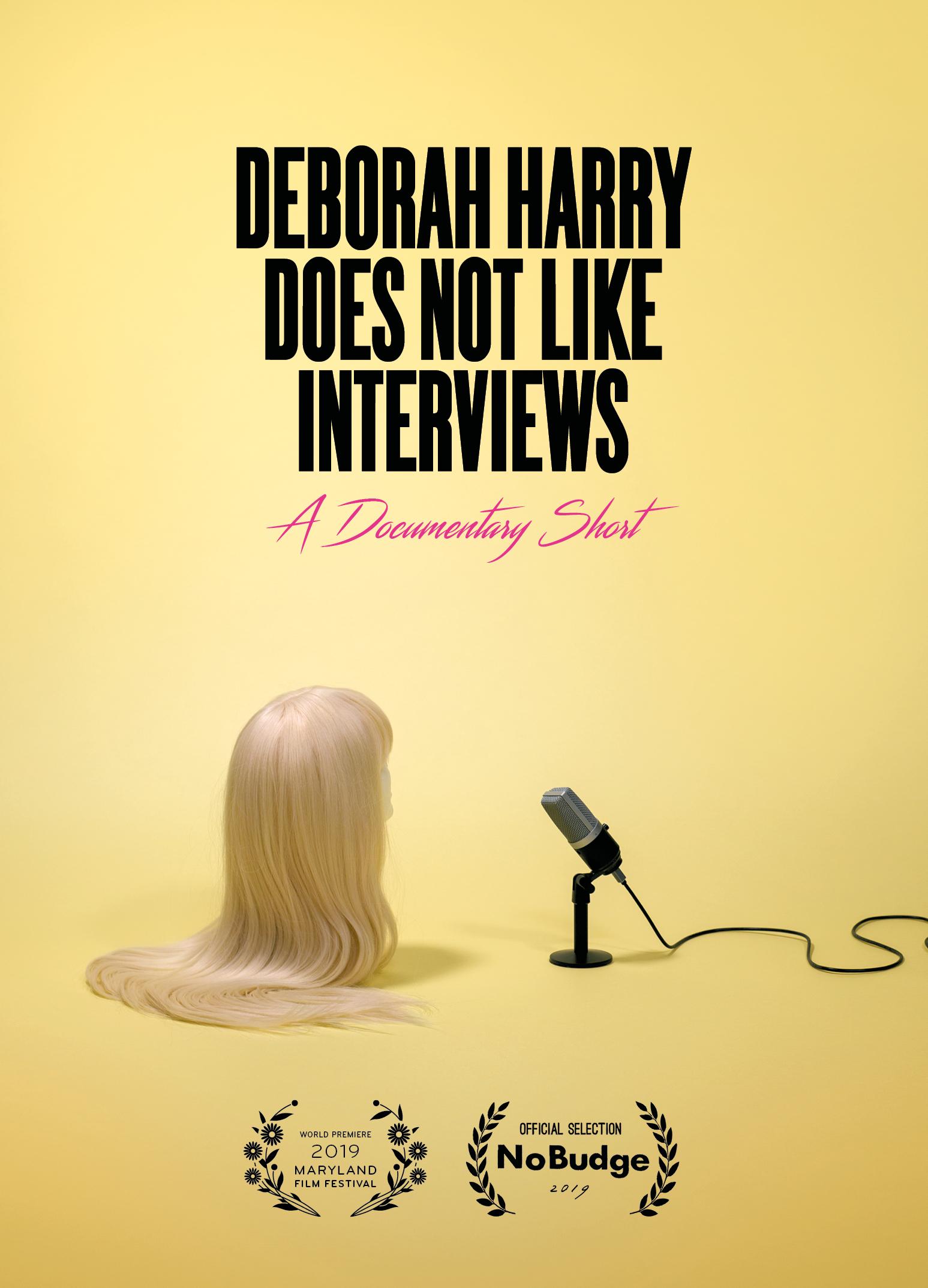 Deborah Harry Does Not Like Interviews poster