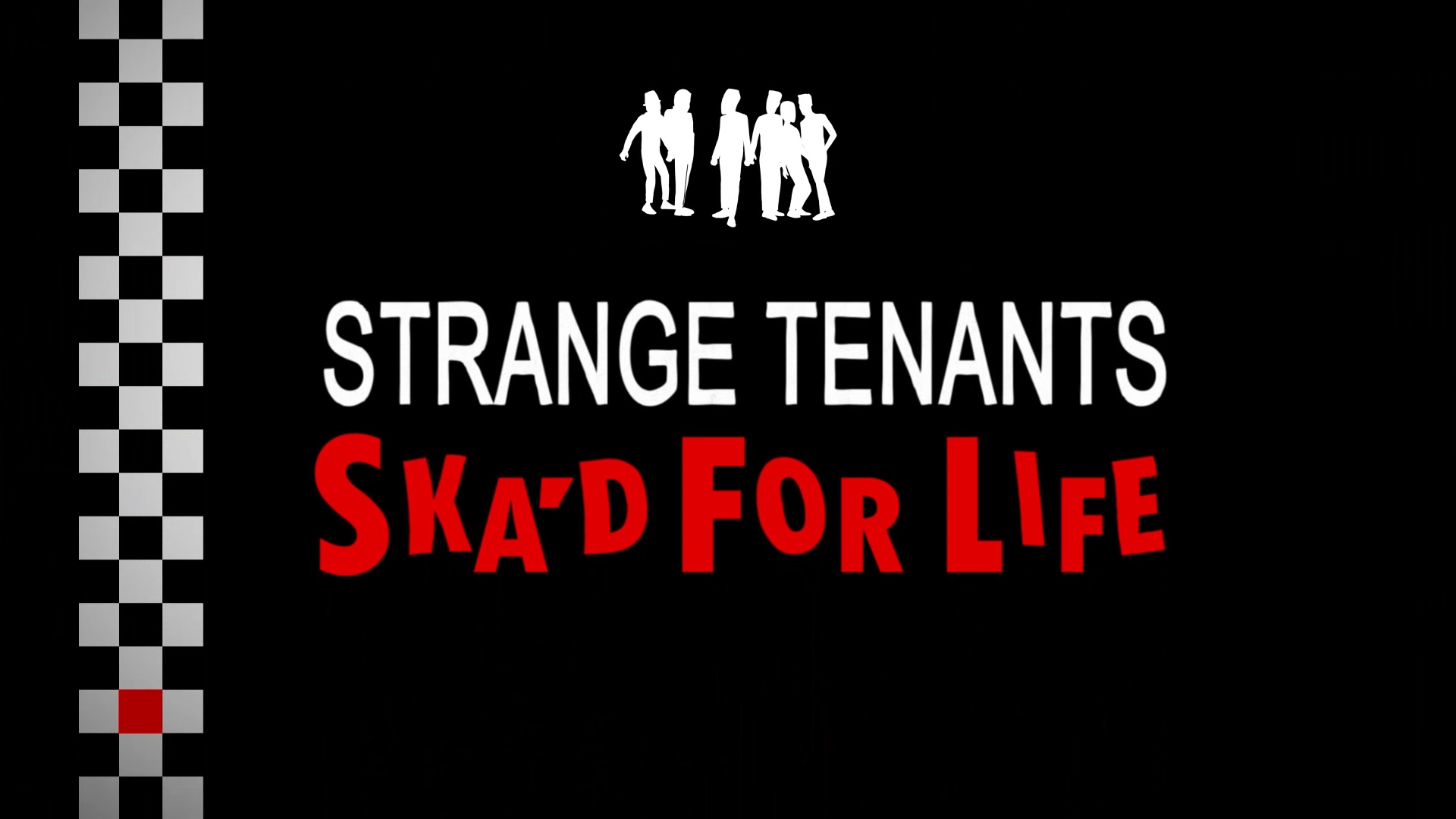 Strange Tenants: Ska'd For Life poster