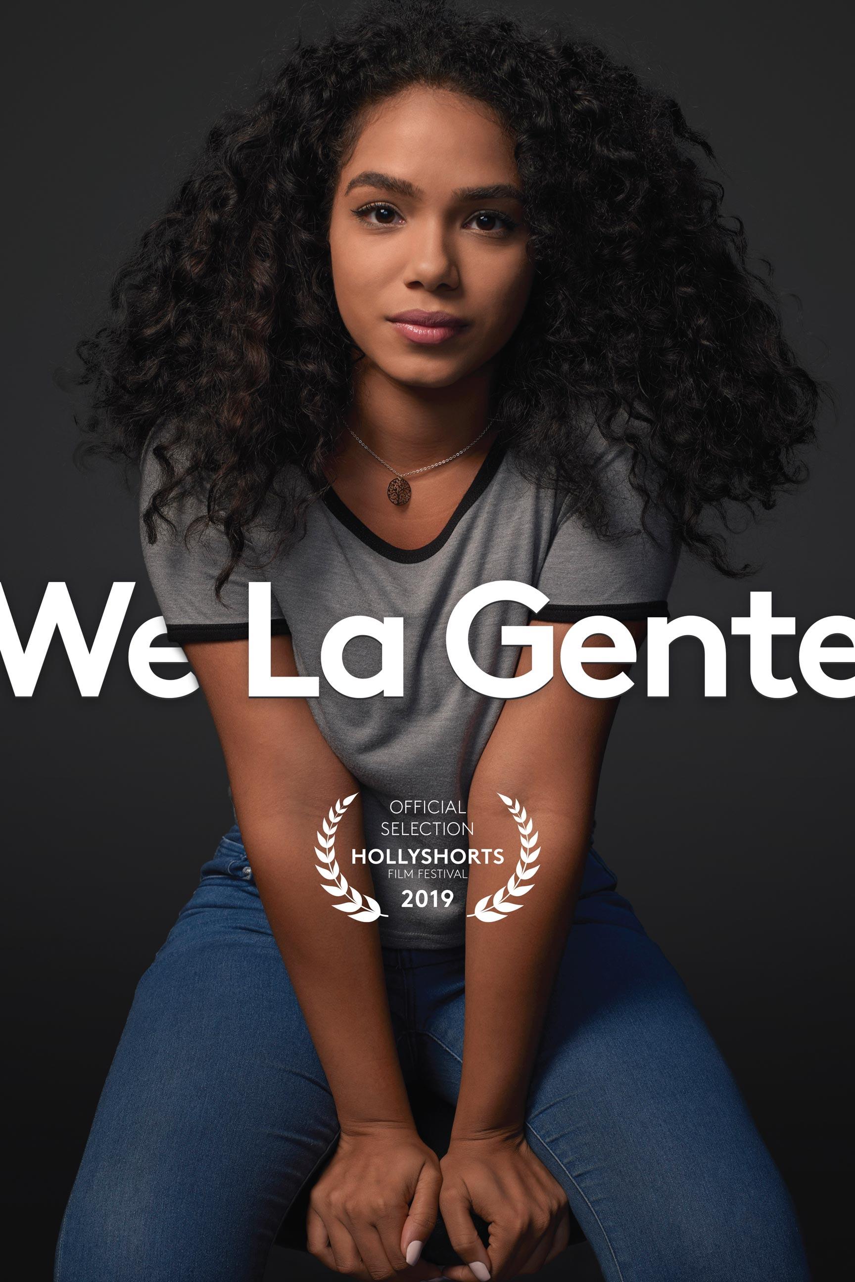 #WeLaGente poster