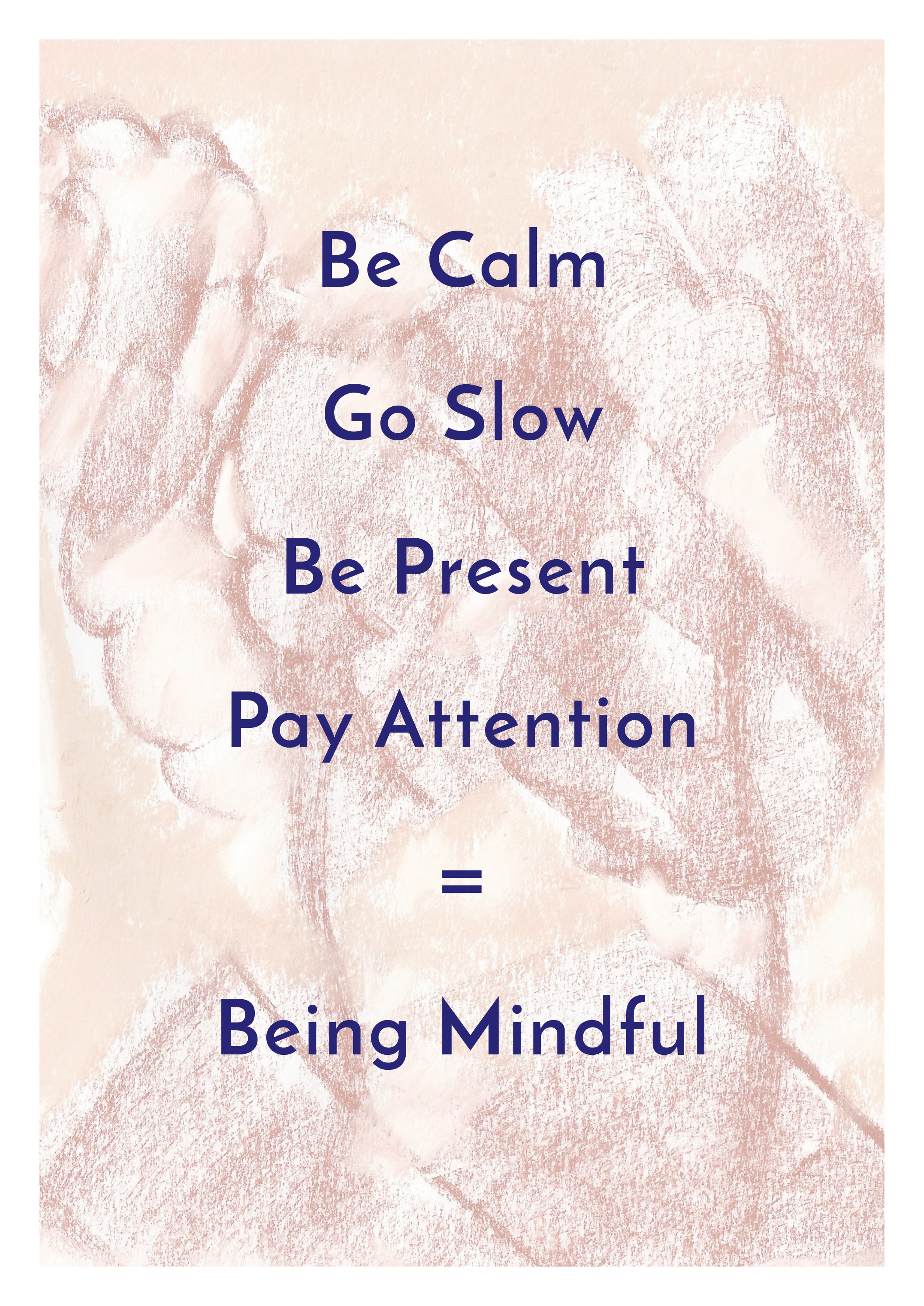 our 'being mindful' printable a3 or a4 poster