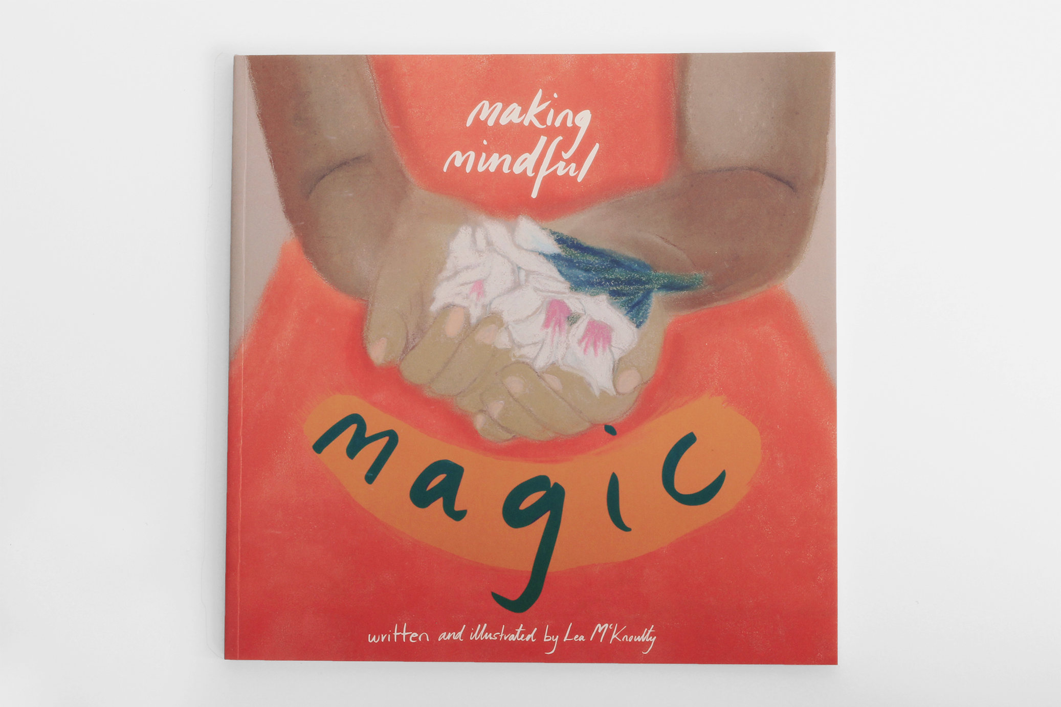 Making Mindful Magic , Our children's picture book full of mindful activites