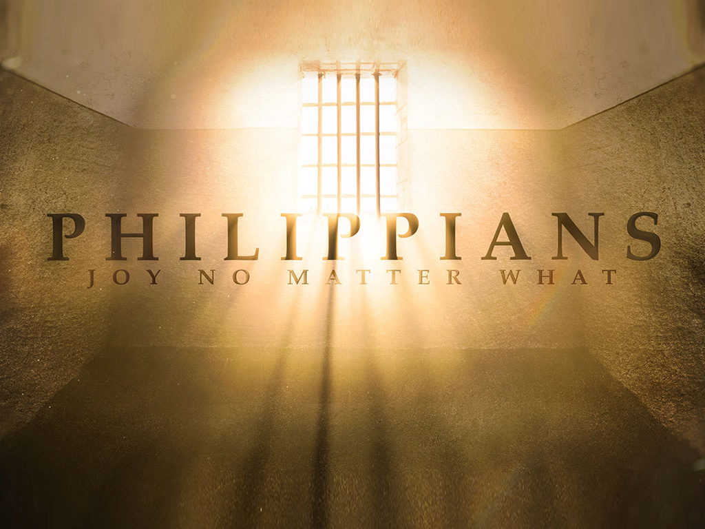 Philippians: Joy No Matter What  September, 2015 - December, 2015