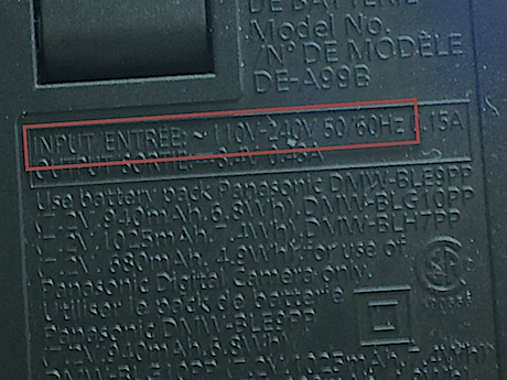 "I know it is hard to read but pressed out of the plastic on my charger is this message: ""INPUT ENTRE ~ 110V-240V 50/60 Hz."" This is good news, even if you are French."