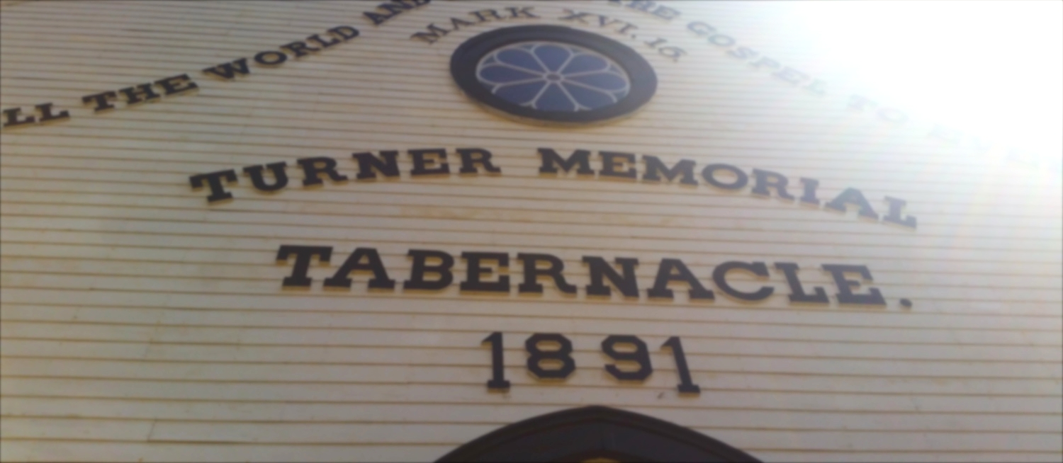Above the main entrance (now blocked) is a description: Turner Memorial Tabernacle, 1891.