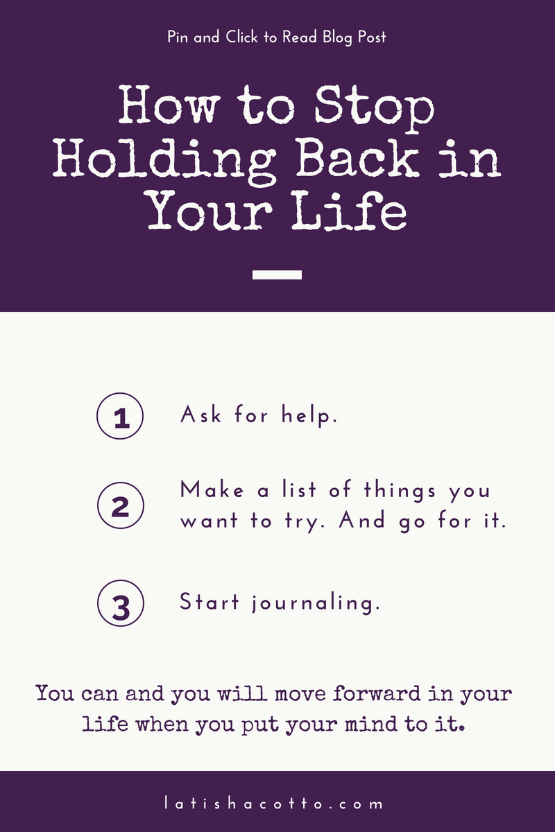 how to stop holding back in your life.png