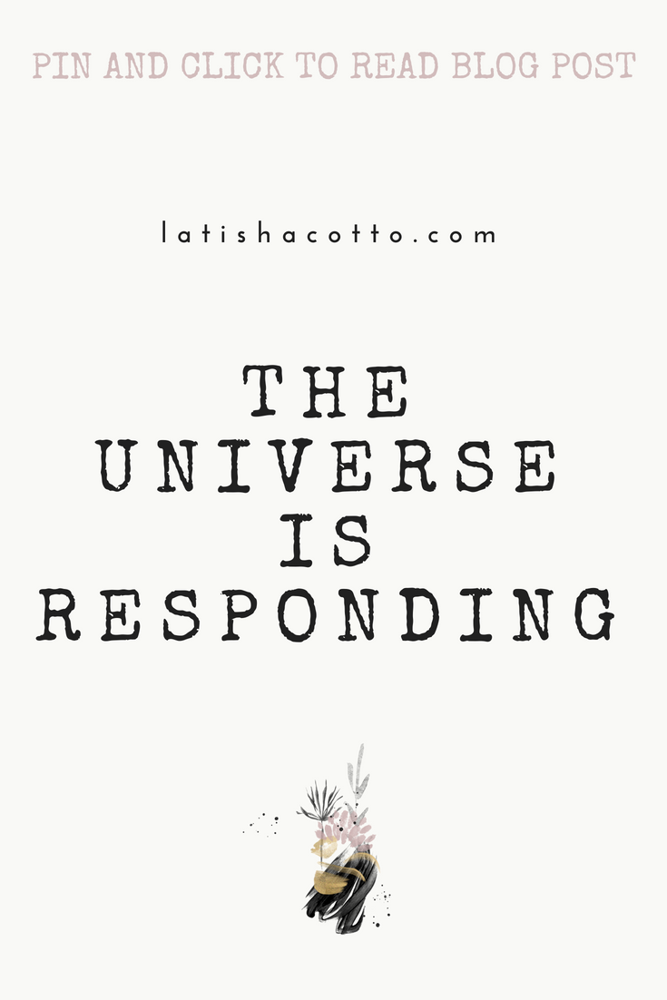 the universe is responding blog post.png