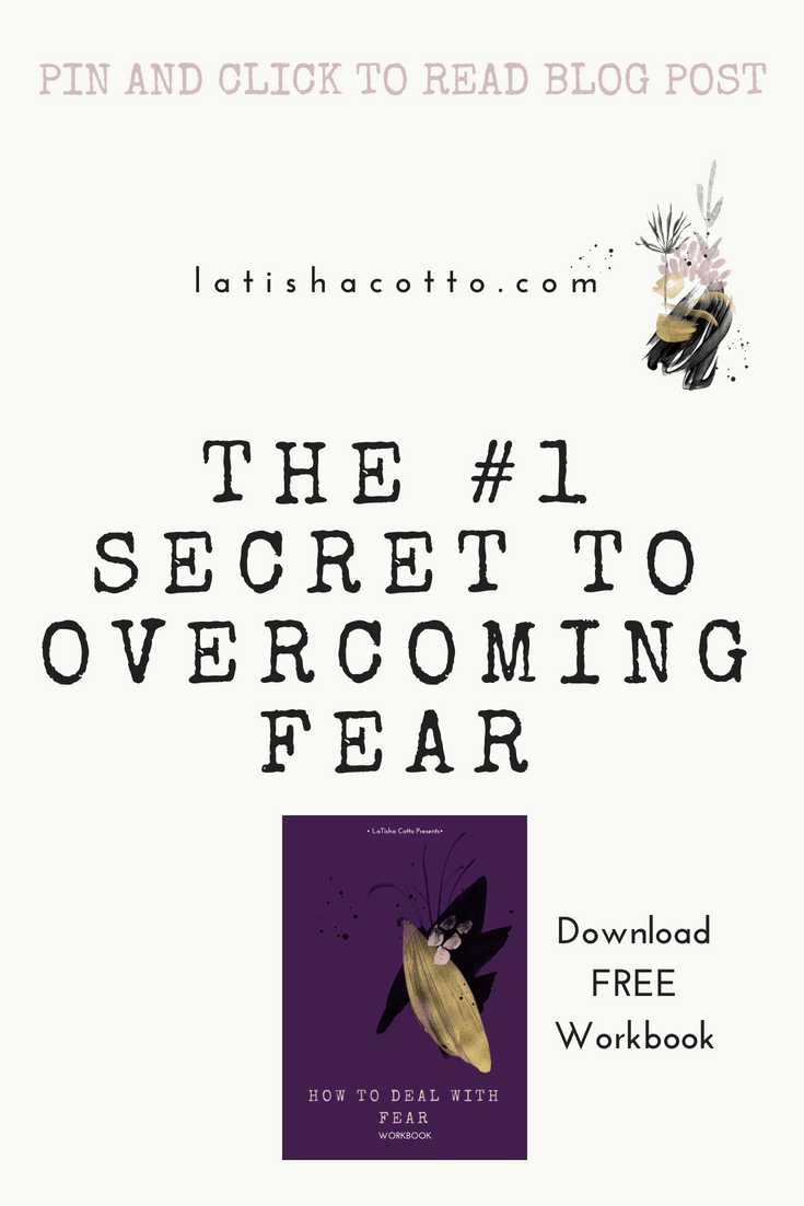 the #1 secret to overcoming fear.png