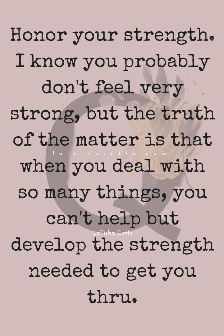 honor your strength quote.png