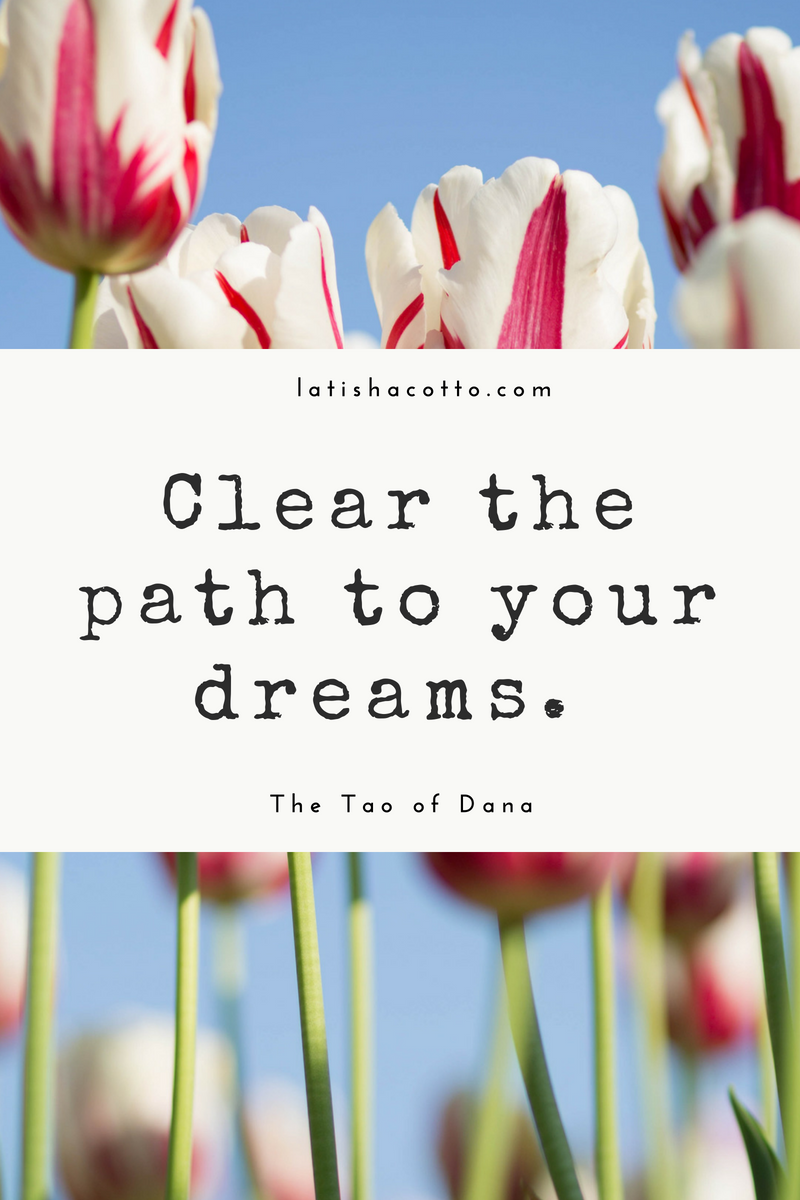 clear the path to your dreams quote