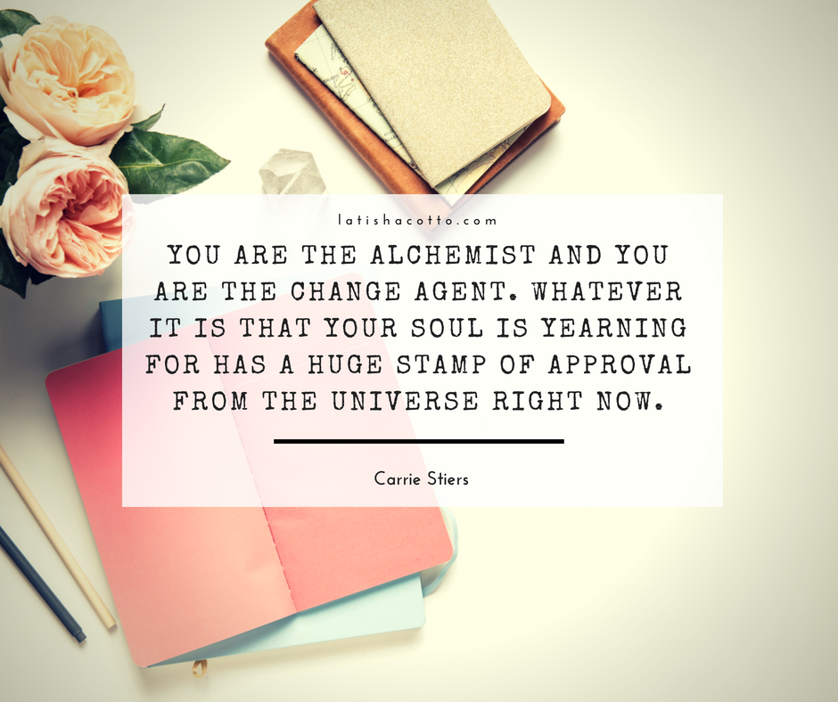 You Are the Alchemist Quote