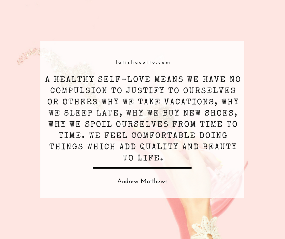 A Healthy Self-Love Quote