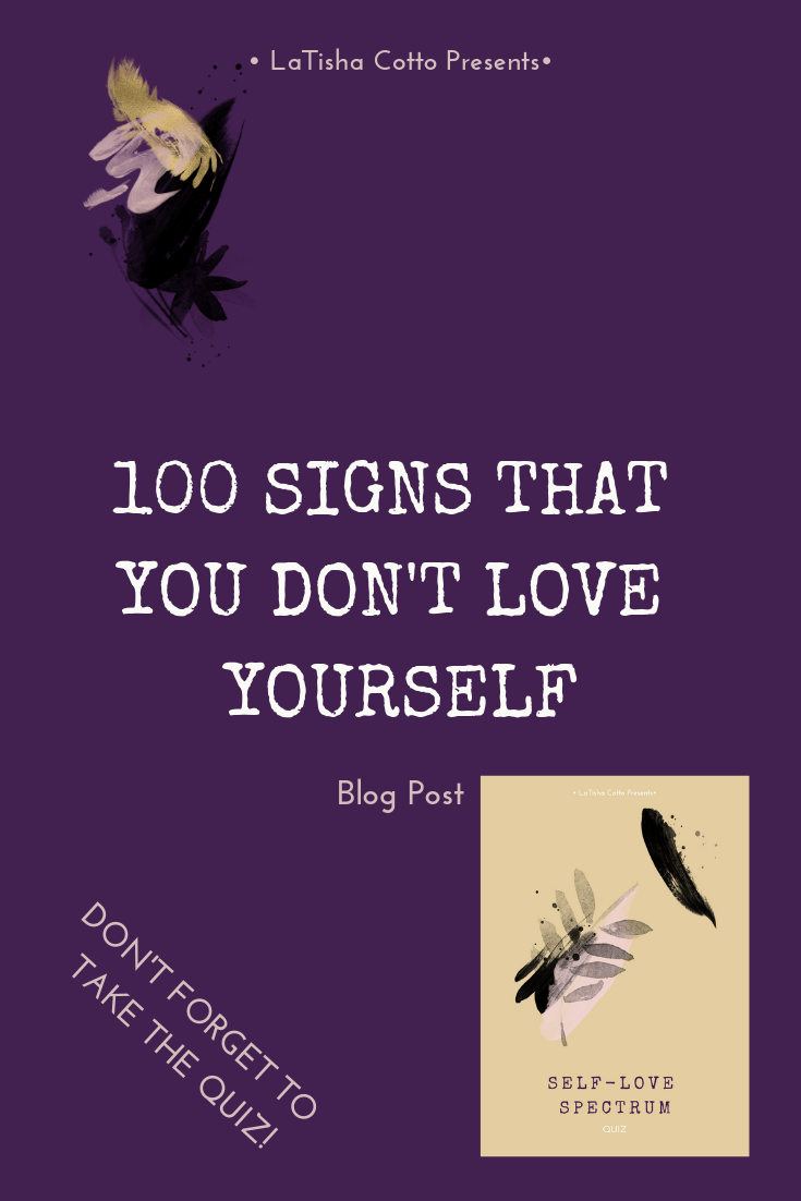 Blog Post_ 100 SIGNS THAT YOU DON'T LOVE YOURSELF.png
