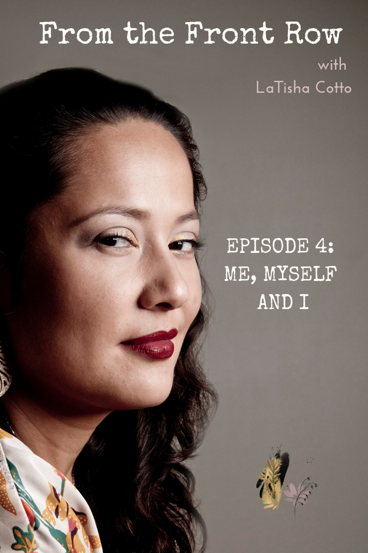 Episode Four: Me, Myself and I