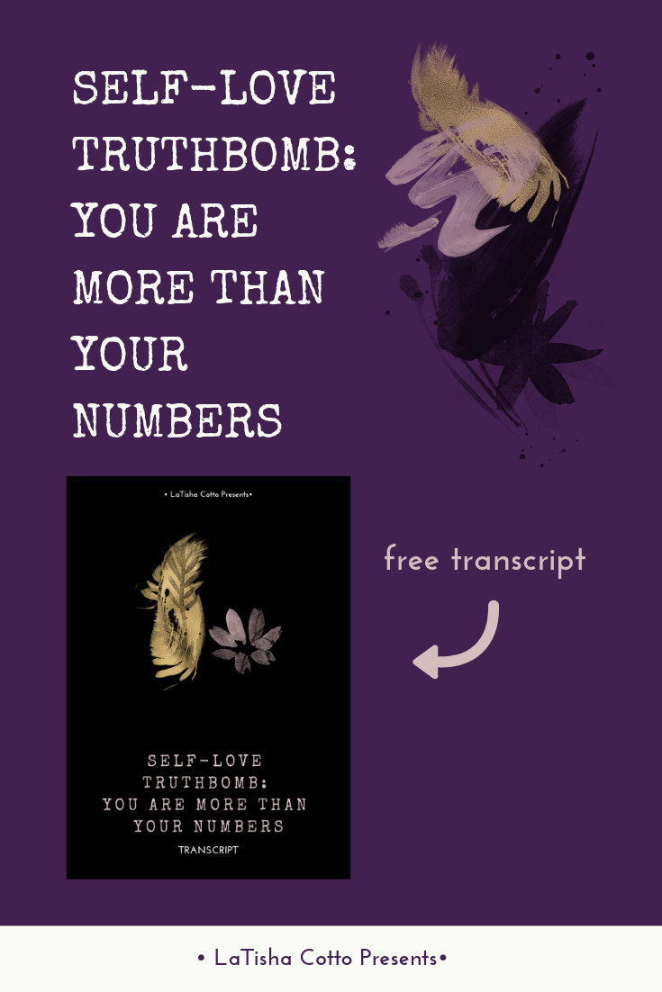 Self-Love Truthbomb_ You Are More Than Your Numbers.png