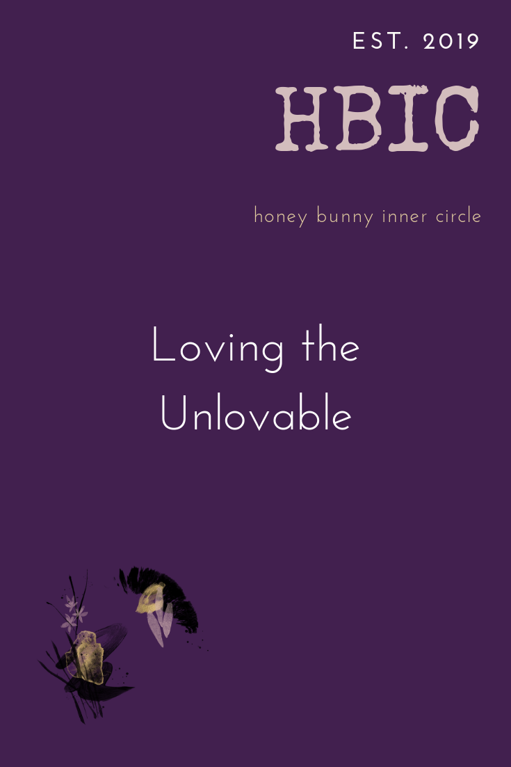 Loving the Unlovable.png
