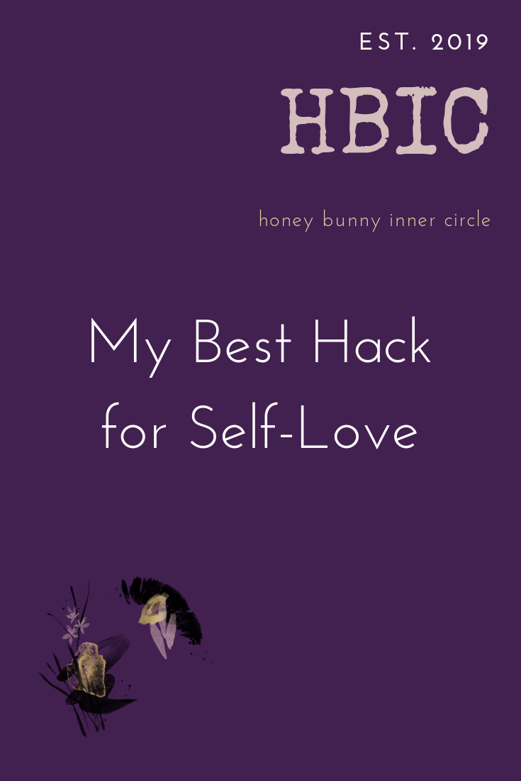 My Best Hack for Self-Love.png