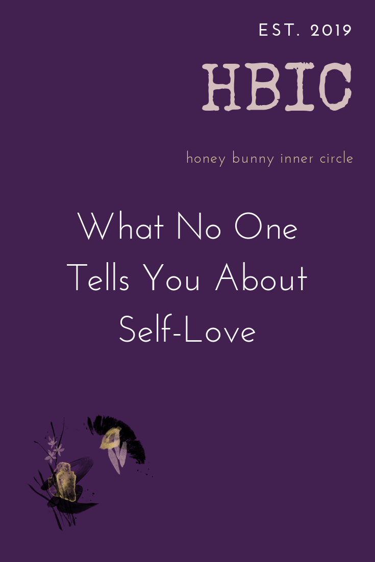 What No One Tells You About Self-Love.png