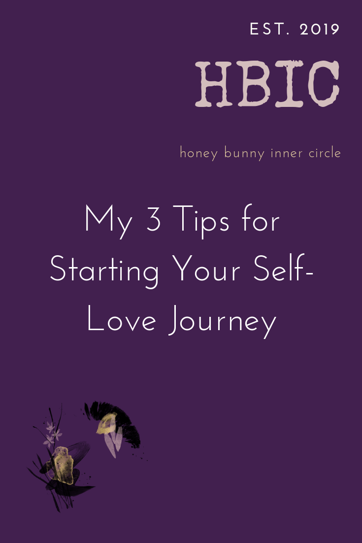 My 3 Tips for Starting Your Self-Love Journey.png