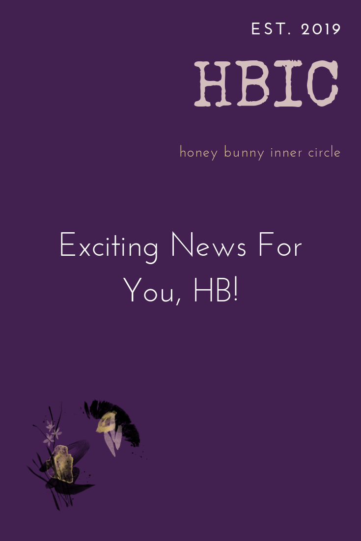 Exciting News For You, HB!.png