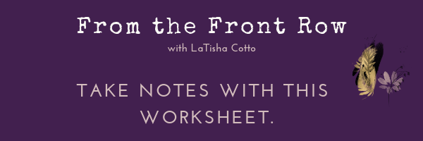 From the Front Row with LaTisha Cotto Podcast