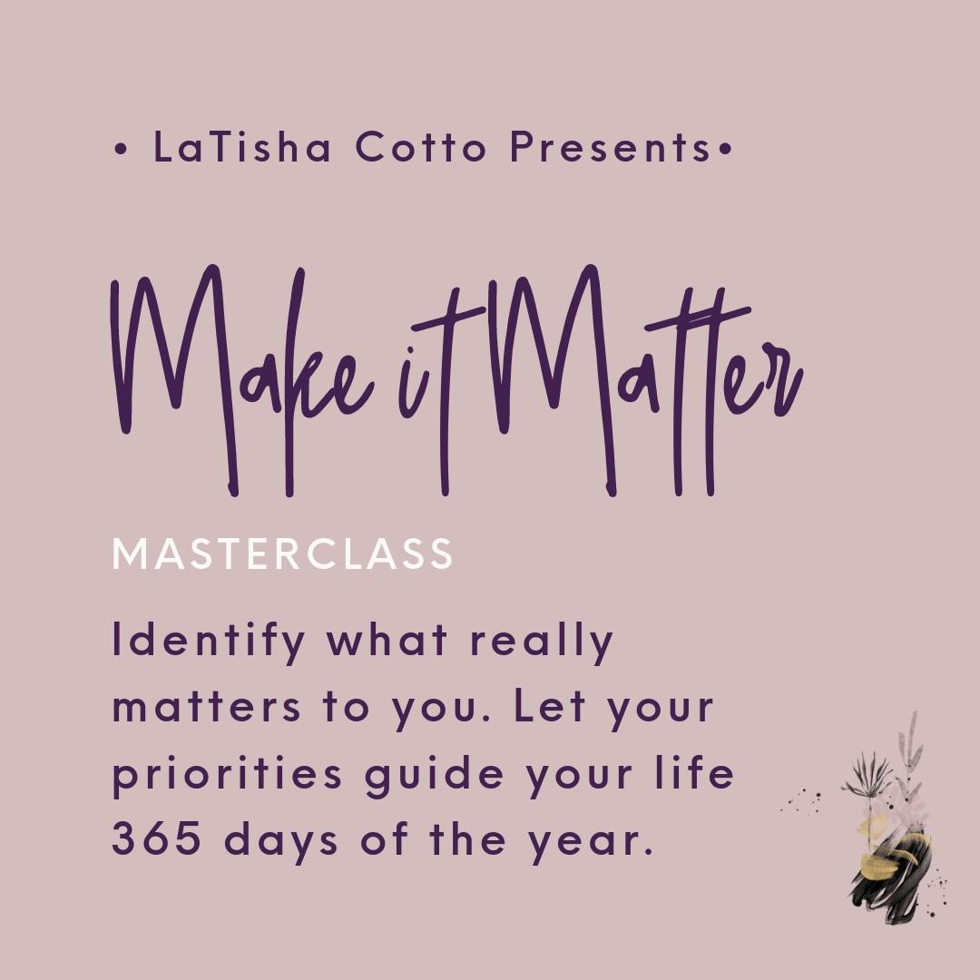 Make It Matter Masterclass (Valued $297)