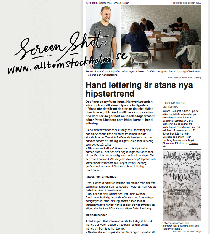 Story on  www.alltomstockholm.se  about lettering and workshops.
