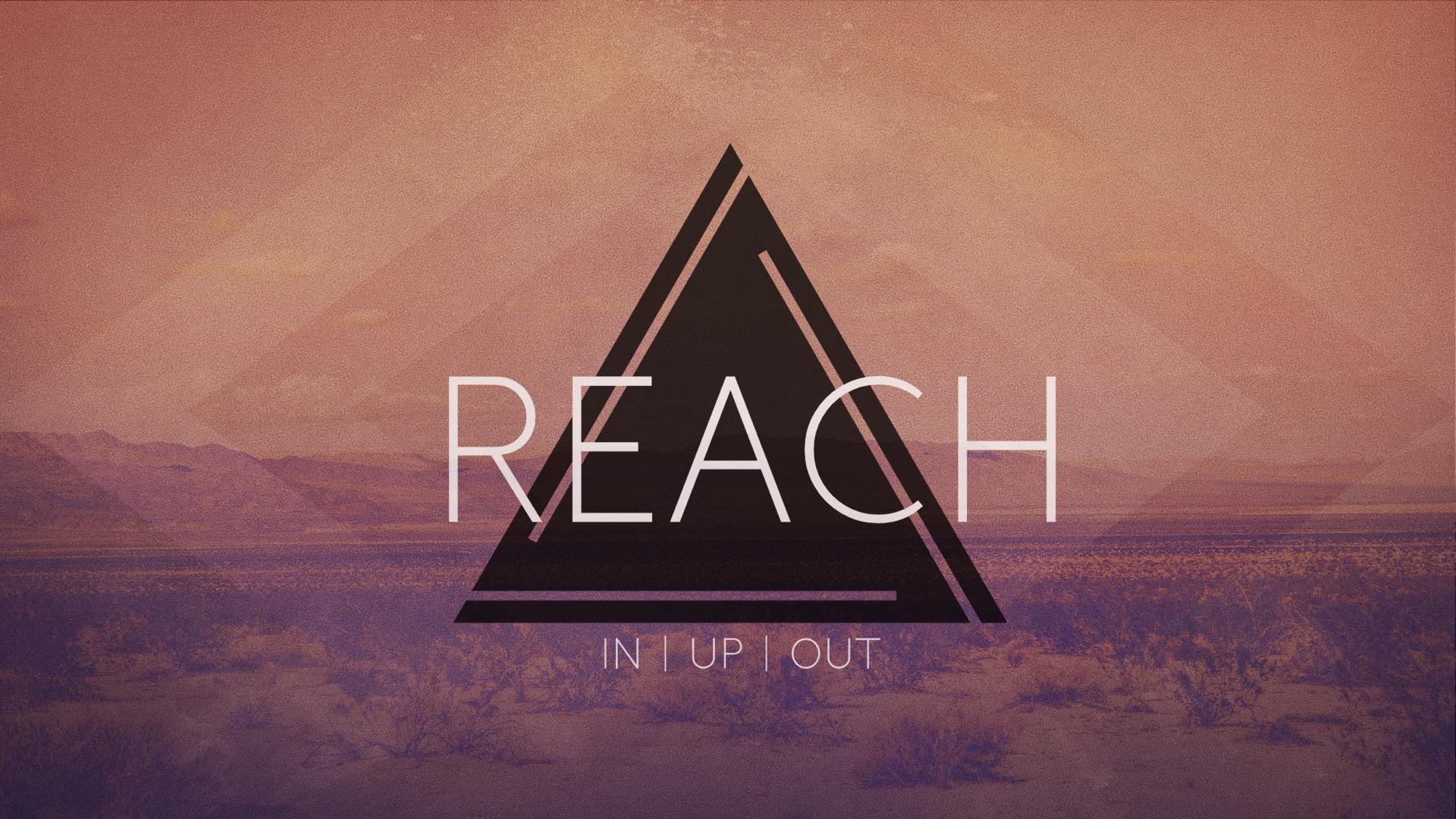 Reach Sermon Slide.001.png