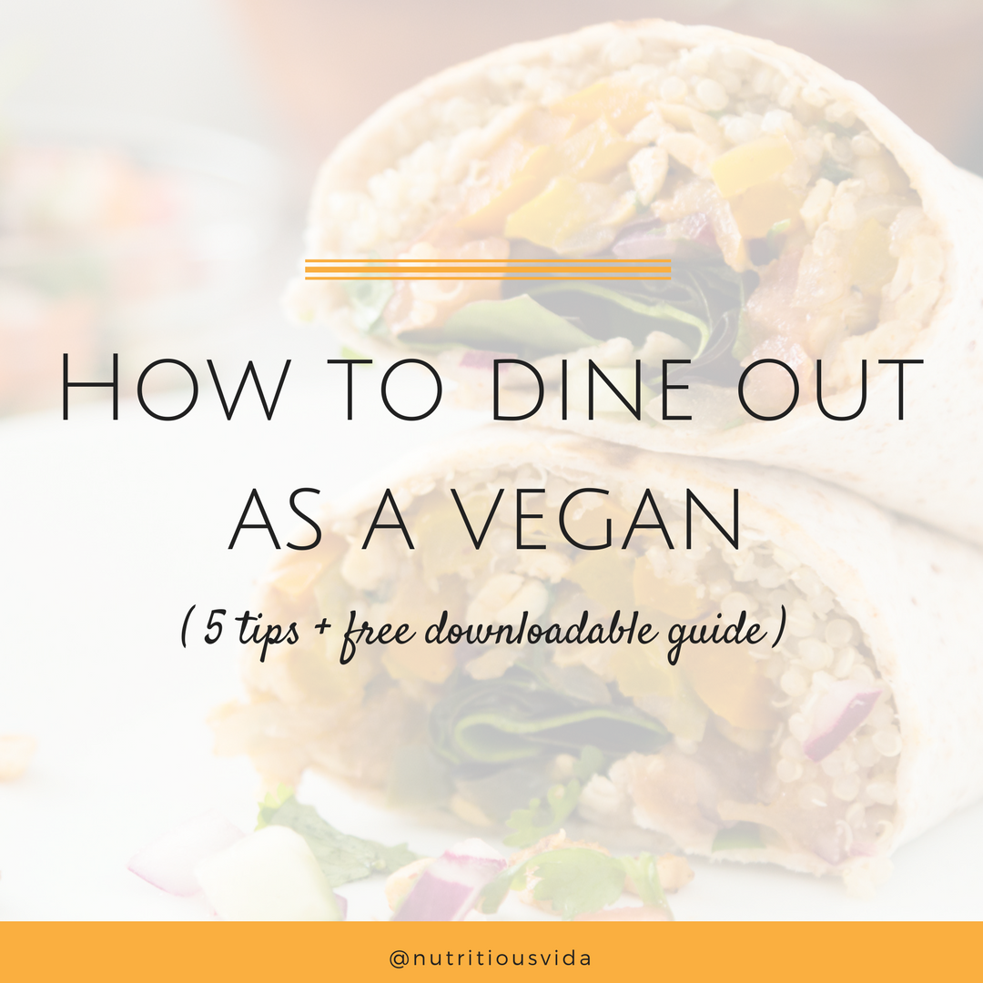 Tips for dining out as a vegan