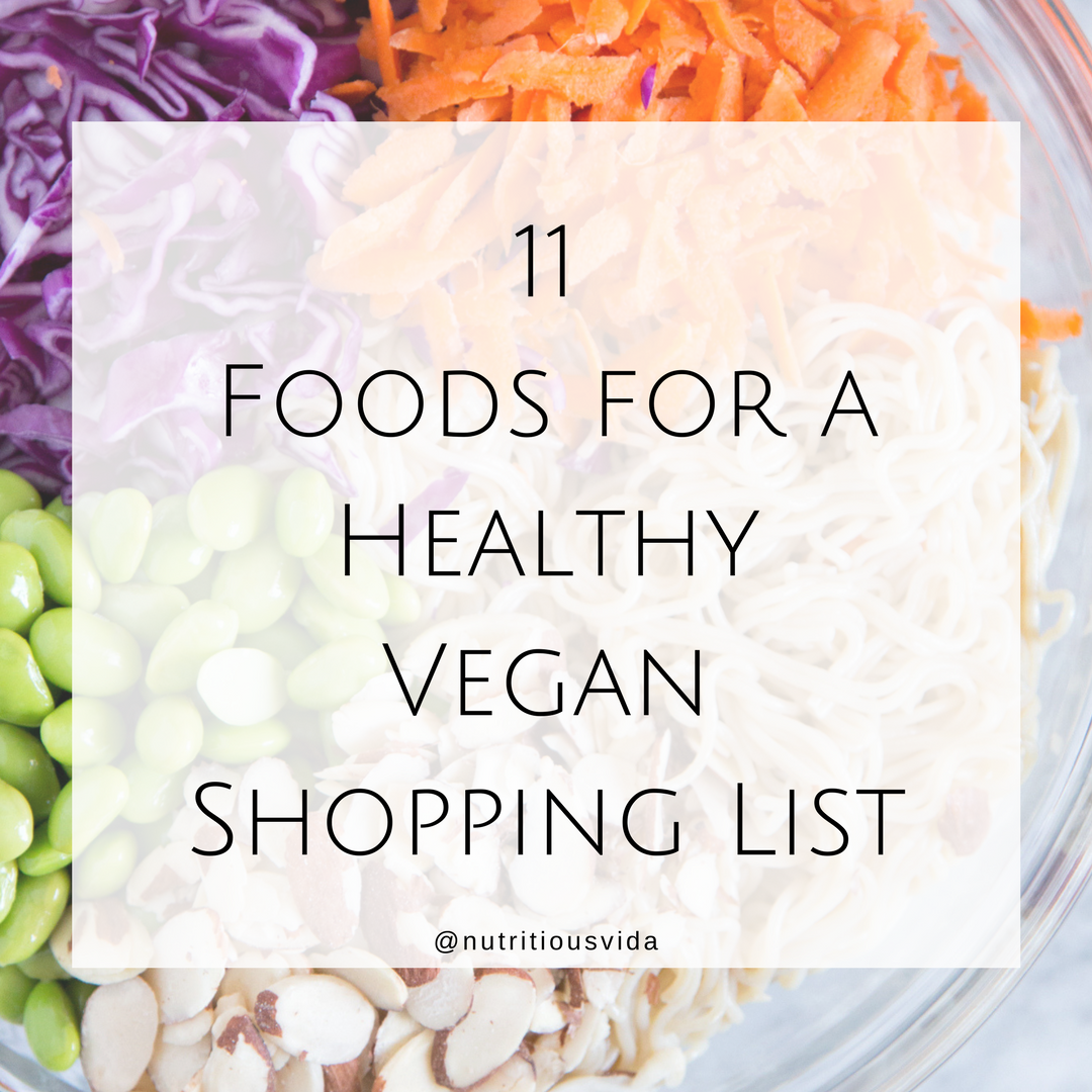 11 Foods for a Healthy Vegan Shopping List.png