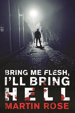 Bring Me Flesh Ill Bring Hell pb.jpg