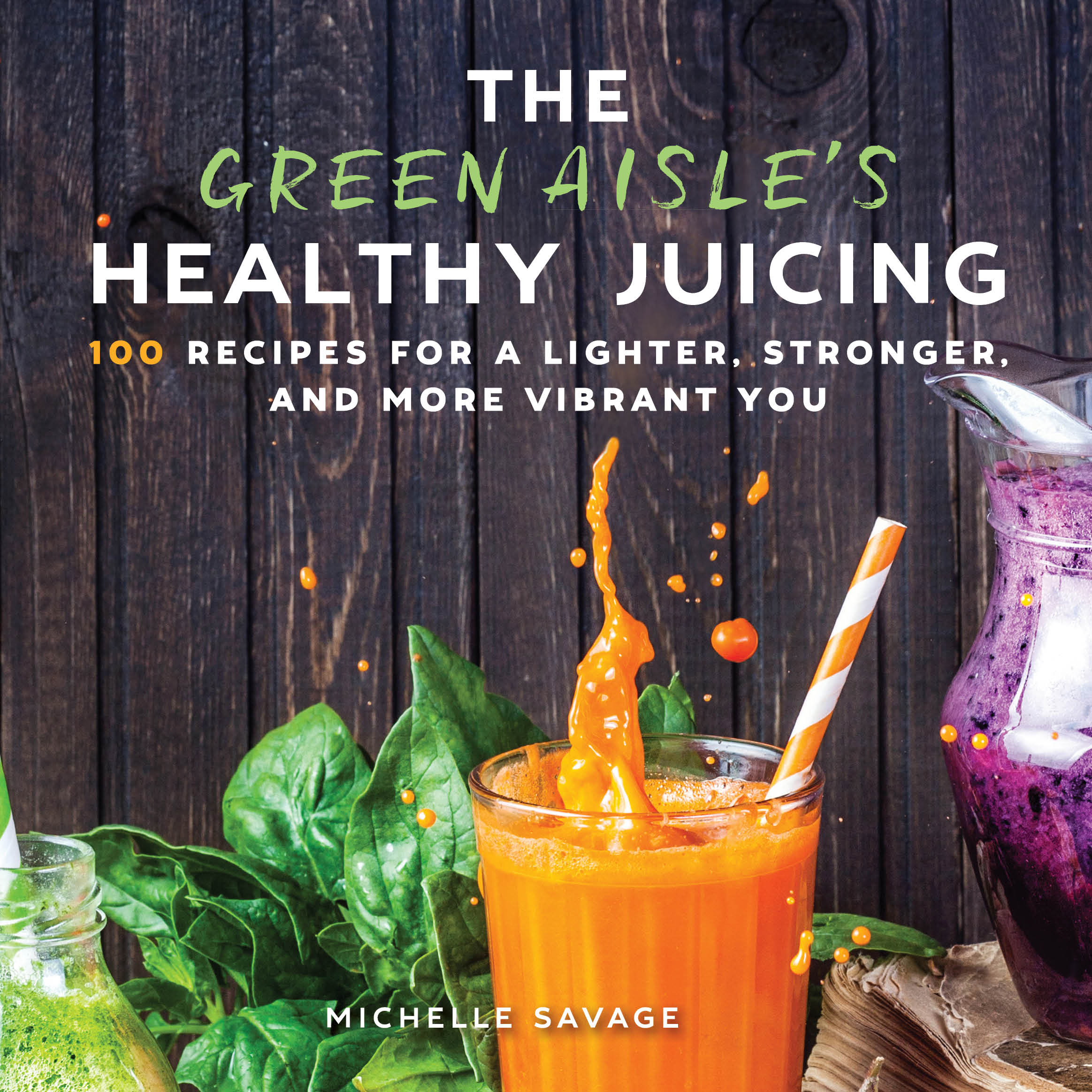 Green Aisle's Healthy Juicing.jpg