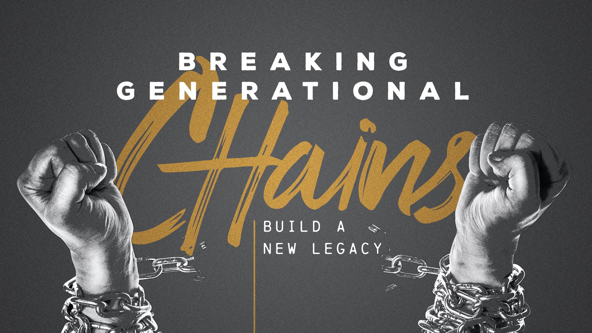 TITLE-BreakingChains-Legacy-subtitle.jpg
