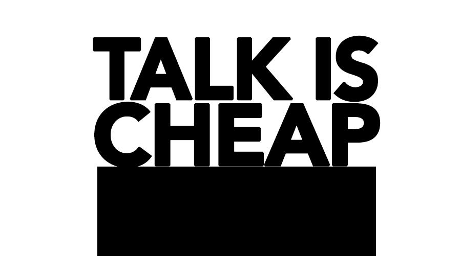 talk-is-cheap.jpg