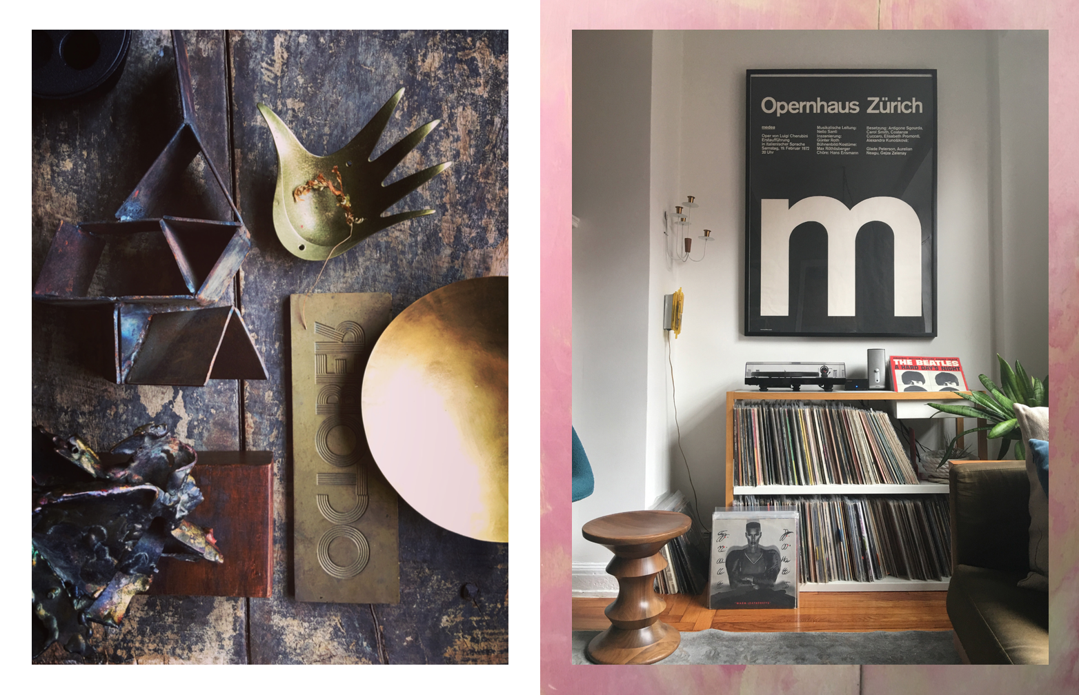 Left: A variety of metal objects, Right: My favorite  Grace Jones  cover sits near my record collection with a Swiss designed poster and  Eames  stool, Photography: Marcus Hay for SMH, Inc