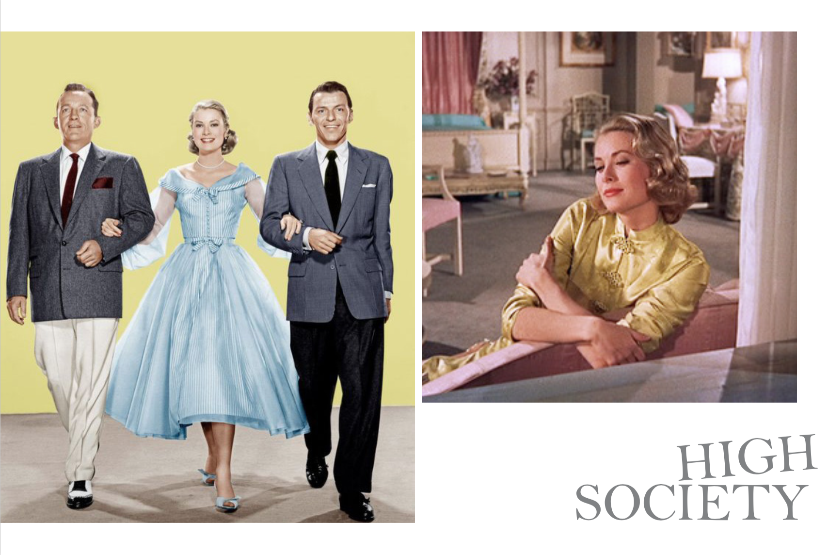 Left: The stars of the movie, Bing Crosby, Grace Kelly and Frank Sinatra, Right: Grace Kelly