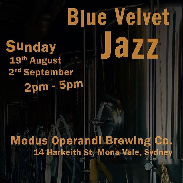 Today and 2 Sept we're back at the very fabulous boutique brewery in Mona Vale - Modus Operandi. It's lovely outdoors in the courtyard - but potentially chilly so rug up! . . . #livejazz #northernbeaches #sydneyjazz #livemusic #bluevelvetjazz #northernbeaches #sydneyeats #sydneybrewery #sydneyfoodie #sydneyfoodblogger #urbanlisted #zomatoaus #sydneyfood #zomatosydney #northernbeacheslocal #manlyeats #yelp #tripadvisor  #monavalebeach  #manlyJazz #weddingmusic #boutiquebrewer