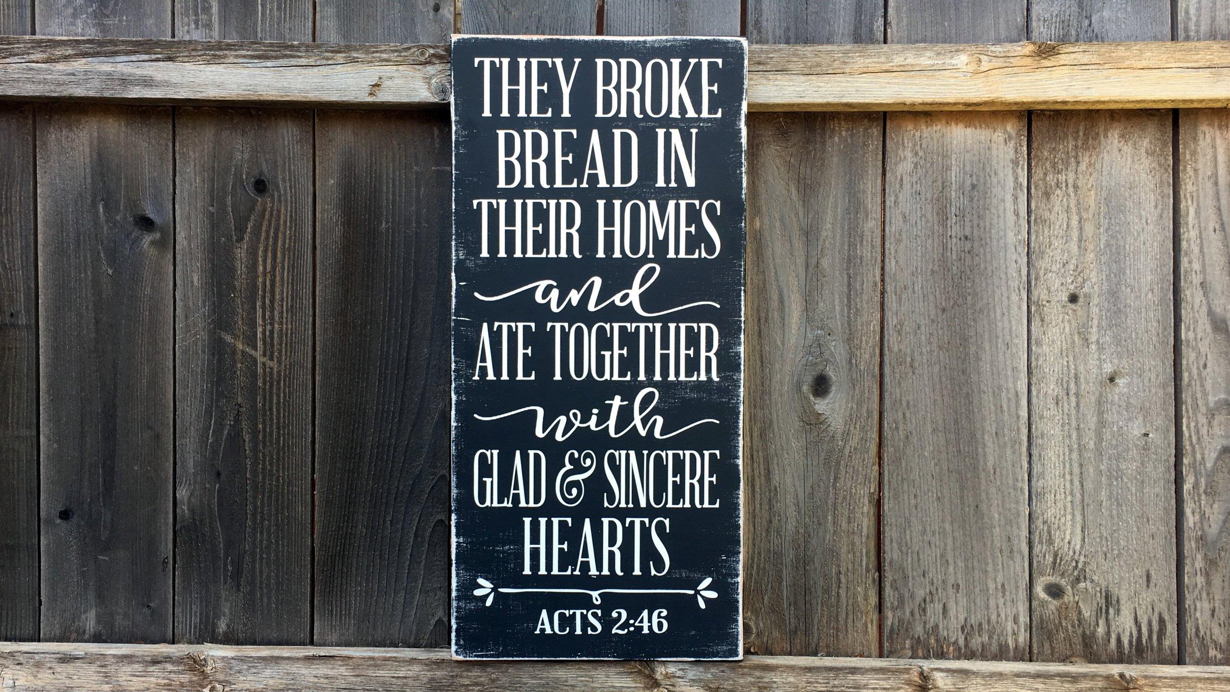 they broke bread distressed.JPG