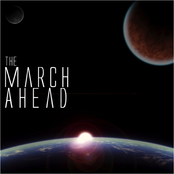 The March Ahead   EP   2011  (Pre-Production)